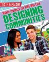 Maker Projects for Kids Who Love Designing Communities