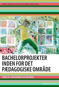 Bachelorprojekter inden for det pædagogiske område