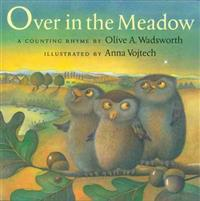 Over in the Meadow - Katharine Floyd Dana  Anna (ILT) Vojtech  Olive A. Wadsworth - böcker (9780735815964)     Bokhandel