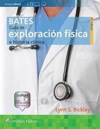Guía de exploración física e historia clínica/ Guide physical examination and medical history