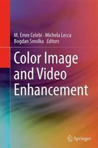 Color Image and Video Enhancement