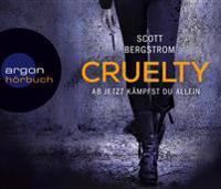 Cruelty - Ab jetzt kämpfst du allein