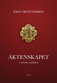 Äktenskapet : i ortodox tradition