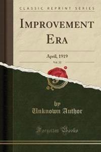 Improvement Era, Vol. 22