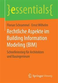 Rechtliche Aspekte Im Building Information Modeling
