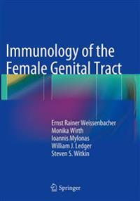 Immunology of the Female Genital Tract
