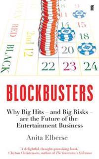 Blockbusters - why big hits - and big risks - are the future of the enterta
