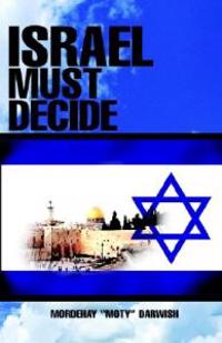 Israel Must Decide
