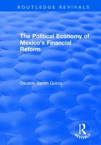 Political Economy of Mexico's Financial Reform