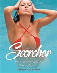Scorcher: Hot Sexy Swimsuit Girls Models Pictures