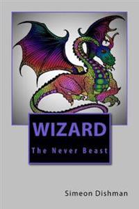 Wizard the Never Beast