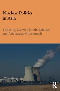 Nuclear Politics in Asia