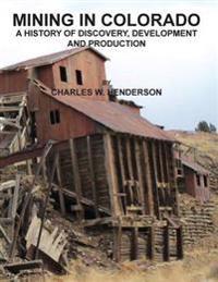 Mining in Colorado