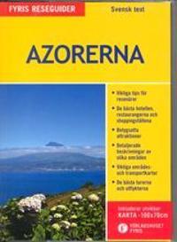 Azorerna (med karta)