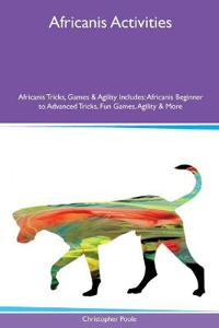 Africanis Activities Africanis Tricks, Games & Agility Includes