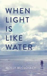When Light Is Like Water