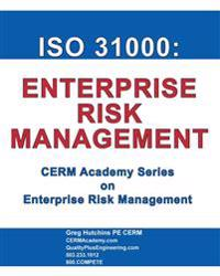 ISO 31000: Enterprise Risk Management