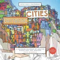 Fantastic Cities 2018 Calendar