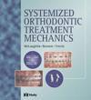 Systemised Orthodontic Treatment Mechanics