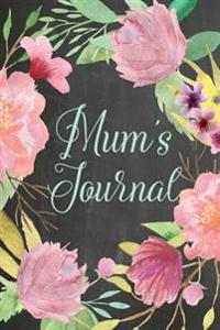 Chalkboard Journal - Mom's Journal (Mint): 100 Page 6 X 9 Ruled Notebook: Inspirational Journal, Blank Notebook, Blank Journal, Lined Notebook, Blank