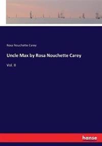 Uncle Max by Rosa Nouchette Carey