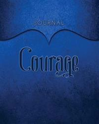 Courage Journal: Dark Blue 8x10 128 Page Lined Journal Notebook Diary (Volume 1)