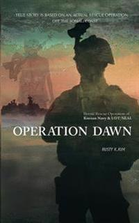 Operation Dawn: Heroic Rescue Operation of the Korean Navy & Udt/Seal Off the Somali Coast