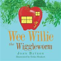 Wee Willie the Wiggleworm