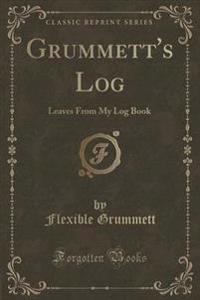 Grummett's Log