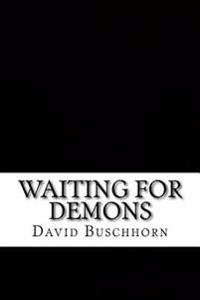 Waiting for Demons: Book 7 in the Establishment Series