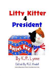 Litty Kitter 4 President
