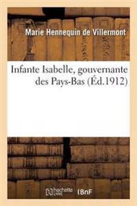 Infante Isabelle, Gouvernante Des Pays-Bas