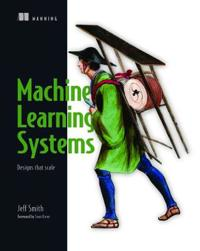 Machine Learning Systems