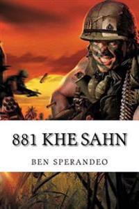 881 Khe Sahn