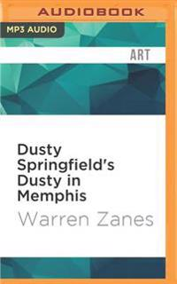 Dusty Springfield's Dusty in Memphis