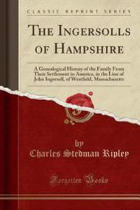 The Ingersolls of Hampshire