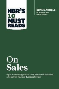 HBR's 10 Must Reads on Sales: Bonus Article: An Interview with Andris Zoltners