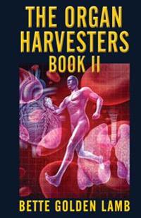 The Organ Harvesters Book II