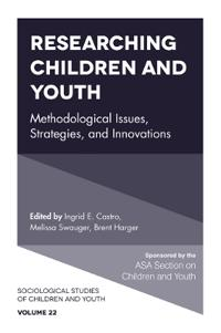 Researching Children and Youth: Methodological Issues, Strategies, and Innovations