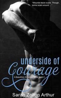 Underside of Courage