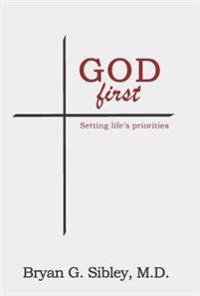 God First: Setting Life's Priorities