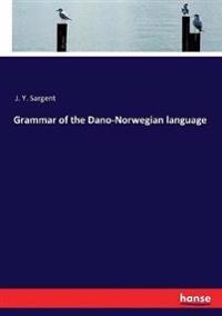 Grammar of the Dano-Norwegian language