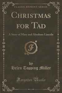 Christmas for Tad