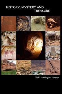 History, Mystery and Treasure
