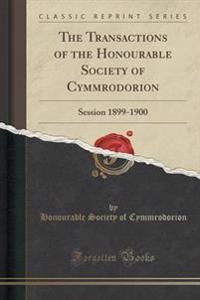 The Transactions of the Honourable Society of Cymmrodorion