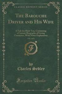 The Barouche Driver and His Wife, Vol. 2 of 2