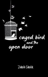Caged Bird and the Open Door: A Micropoetry Collection