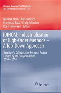 IDIHOM: Industrialization of High-Order Methods - A Top-Down Approach