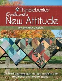 Thimbleberries Quilts with a New Attitude