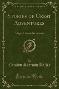 Stories of Great Adventures